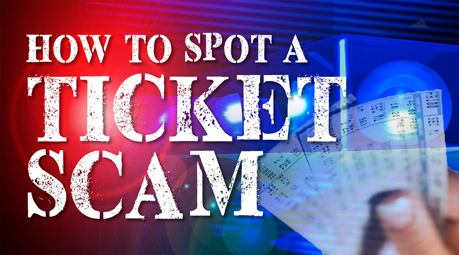 How To Spot a Ticket Scam