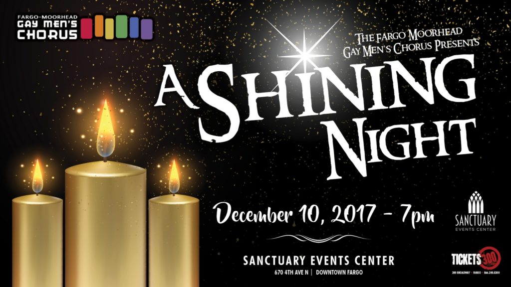 Fargo Moorhead Gay Men' s Chorus Presents: A Shining Night